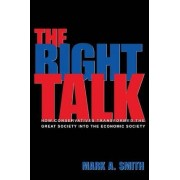 The Right Talk by Mark A. Smith