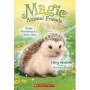 Magic Animal Friends #6 Emily by Daisy Meadows