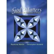 God Matters by Raymond Martin