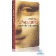 Enigma Valfierno - Martin Caparros