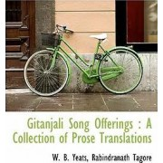 Gitanjali Song Offerings by William Butler Yeats