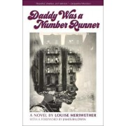 Daddy Was a Number Runner by Louise Meriwether
