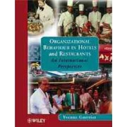 Organizational Behaviour in Hotels and Restaurants by Yvonne Guerrier