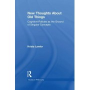New Thoughts about Old Things: Cognitive Policies as the Ground of Singular Concepts