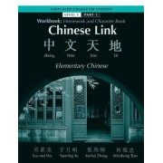 Chinese Link: Workbook Simplified Level 1 Part 1 by Sue-Mei Wu