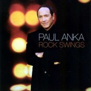 Paul Anka - Rock Swings (0602498822203) (1 CD)