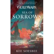 Guild Wars: Sea of Sorrows by Ree Soesbee