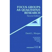 Focus Groups as Qualitative Research by David L. Morgan