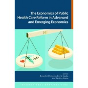 The Economics of Public Health Care Reform in Advanced and Emerging Economies by International Monetary Fund