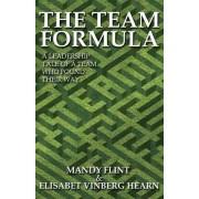 The Team Formula - A Leadership Tale of a Team That Found Their Way by Mandy Flint