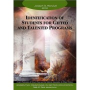 Identification of Students for Gifted and Talented Programs by Joseph S. Renzulli