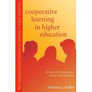 Cooperative Learning in Higher Education by Barbara J. Millis