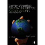 Communicating in Global Business Negotiations by Jill E. Rudd