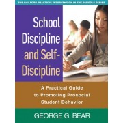 School Discipline and Self-Discipline by George G. Bear