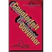 Counterfeit Governor: A Political Murder Mystery Novel