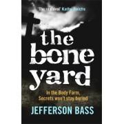 The Bone Yard by Jefferson Bass