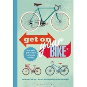 Get on Your Bike! by Rebecca Charlton