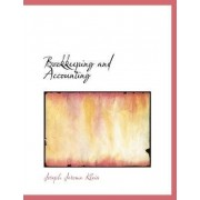 Bookkeeping and Accounting by Joseph Jerome Klein