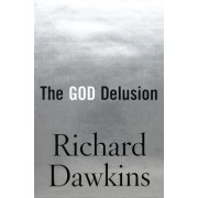 The God Delusion by Charles Simonyi Professor of the Public Understanding of Science Richard Dawkins