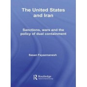 The United States and Iran by Sasan Fayazmanesh