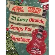 21 Easy Ukulele Songs for Christmas by Rebecca Bogart