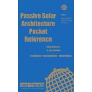 Passive Solar Architecture Pocket Reference by International Solar Energy Society (I.S.E.S.)