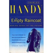 The Empty Raincoat by Charles B. Handy