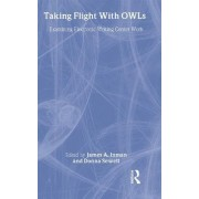 Taking Flight with OWLs by James A. Inman