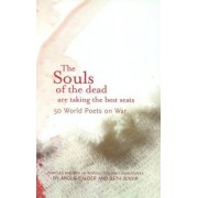 The Souls of the Dead are Taking All the Best Seats by Professor Angus Calder
