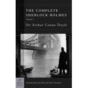 The Complete Sherlock Holmes, Volume I (Barnes & Noble Classics Series) by Sir Arthur Conan Doyle