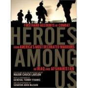 Heroes Among Us by Major Chuck Larson