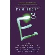 E-Cubed by Pam Grout