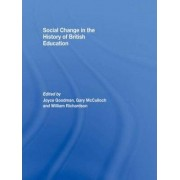 Social Change in the History of British Education by Joyce Goodman