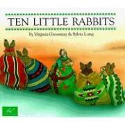 Ten Little Rabbits by Virginia Grossman