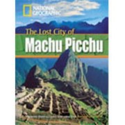 The Lost City of Machu Picchu + Book with Multi-ROM by Rob Waring