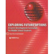 Exploring Future Options by Nancy J. Perry