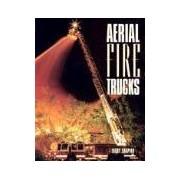 Aerial Fire Trucks shapiro larry motorbooks