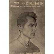 The Conquerors by Andre Malraux