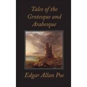 Tales of the Grotesque and Arabesque by Edgar Allan Poe