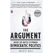 The Argument by Matt Bai