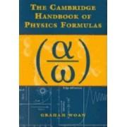The Cambridge Handbook of Physics Formulas by Graham Woan