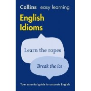Easy Learning English Idioms by Collins Dictionaries
