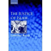 The Justice of Islam by Lawrence Rosen