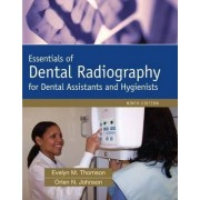 Essentials of Dental Radiography by Evelyn M. Thomson