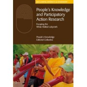 People's Knowledge and Participatory Action Research by The People's Knowledge Editorial Collective