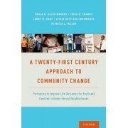 A Twenty-First Century Approach to Community Change by Paula Allen-Meares