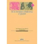 de La Literatura Caballeresca Al Quijote by Juan Manuel Cacho