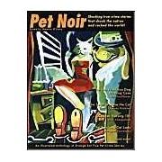 Pet Noir: An Anthology Of Strange But True Pet Crimes