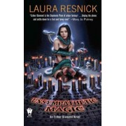 Unsympathetic Magic by Laura Resnick