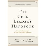 The Geek Leader's Handbook by Paul Glen